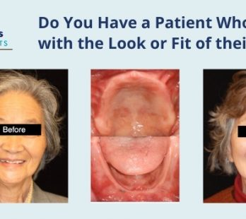 unhappy patient with the look or fit their dentures